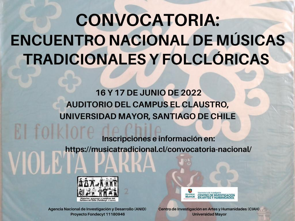 Encuentro Nacional de Músicas Tradicionales y Folclóricas Convocatoria 16 17 junio 2022